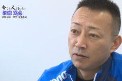 今、この人に会いたい「エリエールスポーツクラブ副支配人 河端篤志さん」